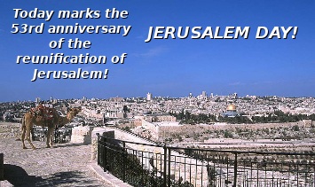 Today marks the 53rd anniversary of the reunification of Jerusalem!